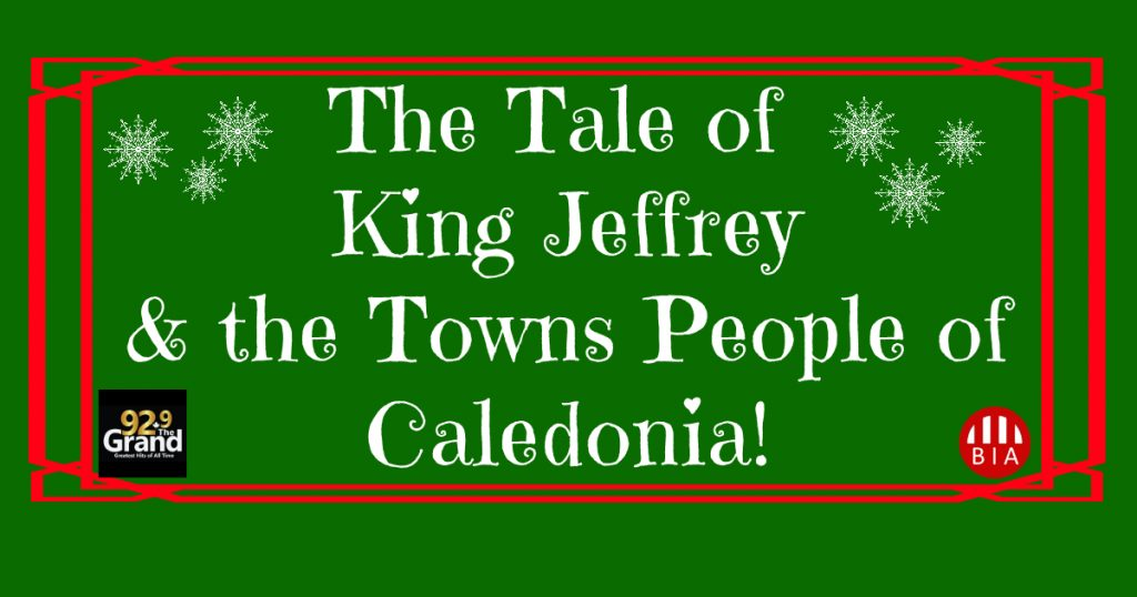 """King Jeffrey and the Towns People of Caledonia"""